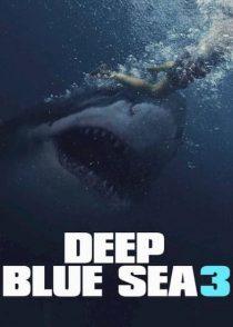 دانلود فیلم دریای عمیق آبی 3 Deep Blue Sea 3 2020
