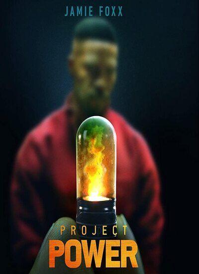 دانلود فیلم پروژه قدرت Project Power 2020 بهمراه دوبله فارسی