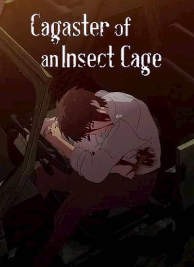 دانلود سریالCagaster of an Insect Cage با دوبله فارسی