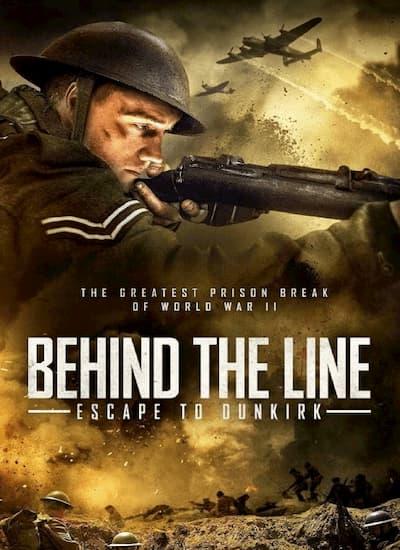 دانلود فیلمBehind the Line: Escape to Dunkirk 2020 با لینک مستقیم