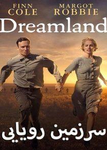 دانلود فیلم سرزمین رویایی Dreamland 2019