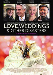 دانلود فیلم Love Weddings And Other Disasters