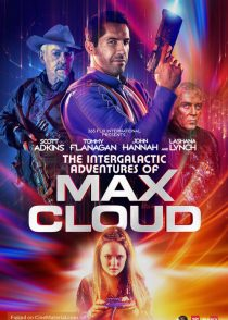 دانلود فیلم مکس کلود The Intergalactic Adventures of Max Cloud 2020