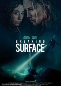 دانلود فیلم Breaking Surface 2020