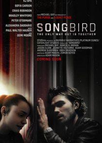 دانلود فیلم پرنده آوازخوان Songbird 2020