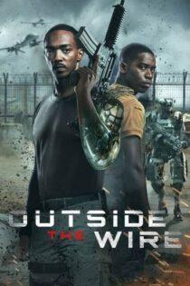 فیلم خارج از سیم Outside the Wire 2021 با زیر نویس فارسی