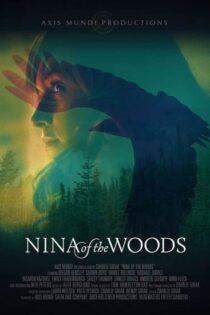 دانلود فیلم نینا از جنگل ها Nina of the Woods 2020 با زیرنویس