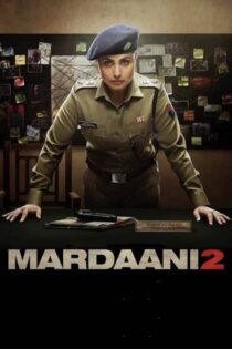 دانلود فیلم مردانگی Mardaaniz 2 با دوبله فارسی