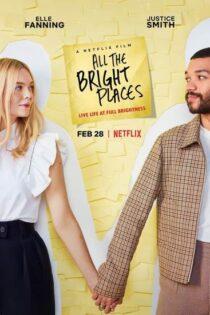 دانلود فیلم جایی که عاشق بودیم All the Bright Places 2020 دوبله فارسی