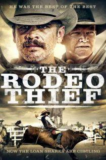 دانلود فیلم دزد رودئو The Rodeo Thief 2020 با دوبله فارسی