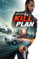 دانلود رایگان فیلم نقشه کشتن 2021 Kill Planبا دوبله فارسی