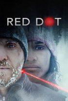 دانلود فیلم نقطه قرمز Red Dot 2021 بهمراه زیرنویس فارسی