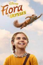 دانلود فیلم فلورا و اولیس Flora & Ulysses 2021 با دوبله فارسی