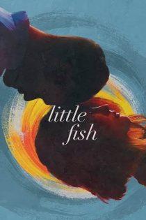 دانلود رایگانفیلم ماهی کوچک 2020 Little Fishبا زیرنویس فارسی